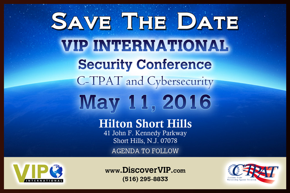 VIP International C-TPAT Security Conference